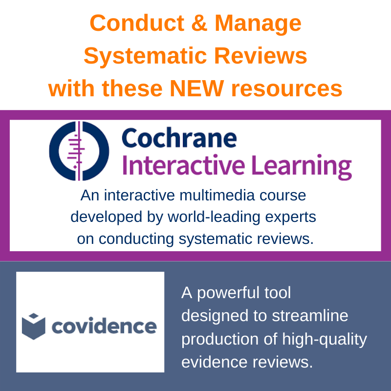 Cochrane and Covidence